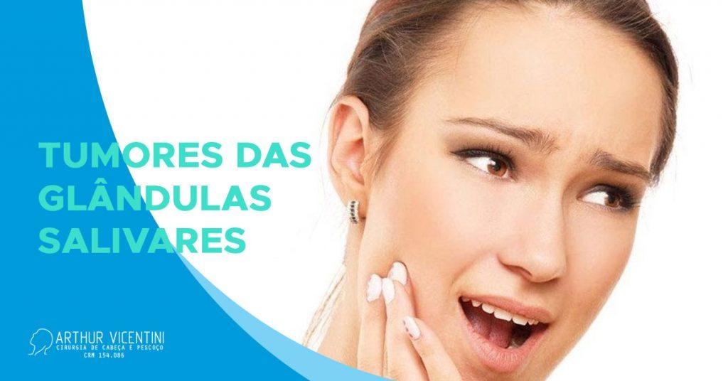 Blog-Tumores-Das-Glandulas-Salivares-Dr-Arthur-Vicentini